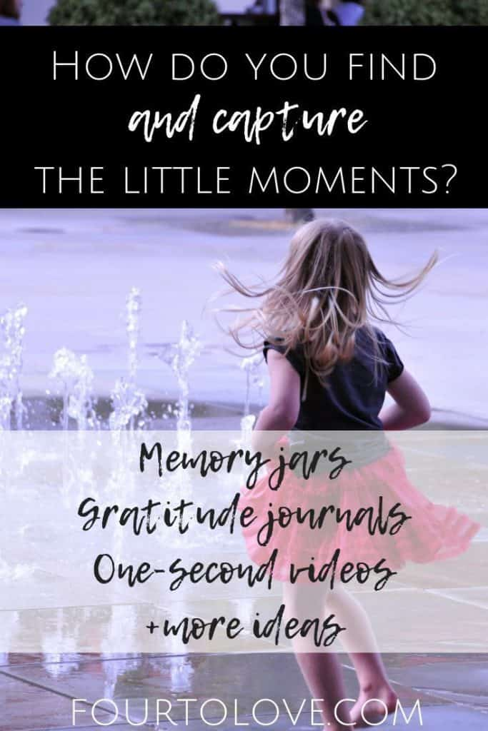 How to capture the little moments