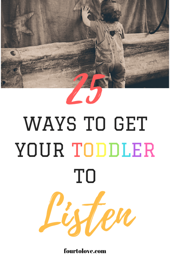 25 Ways to Get Your Toddler to Listen