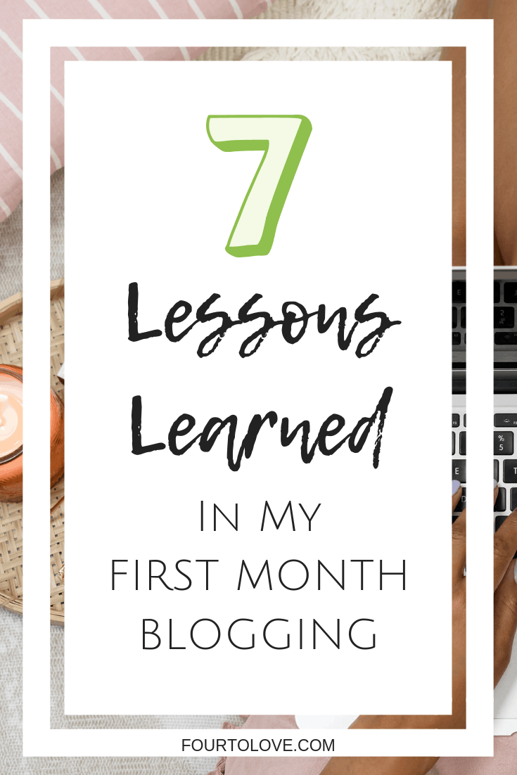 7 lessons learned in my first month blogging