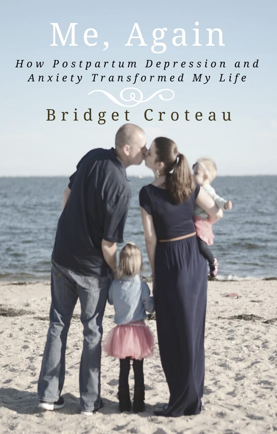 Book Cover of Me, Again: How Postpartum Depression and Anxiety Transformed My Life