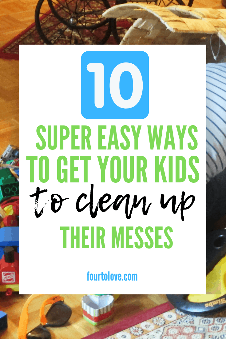 How to Get Your Kids to Clean Up
