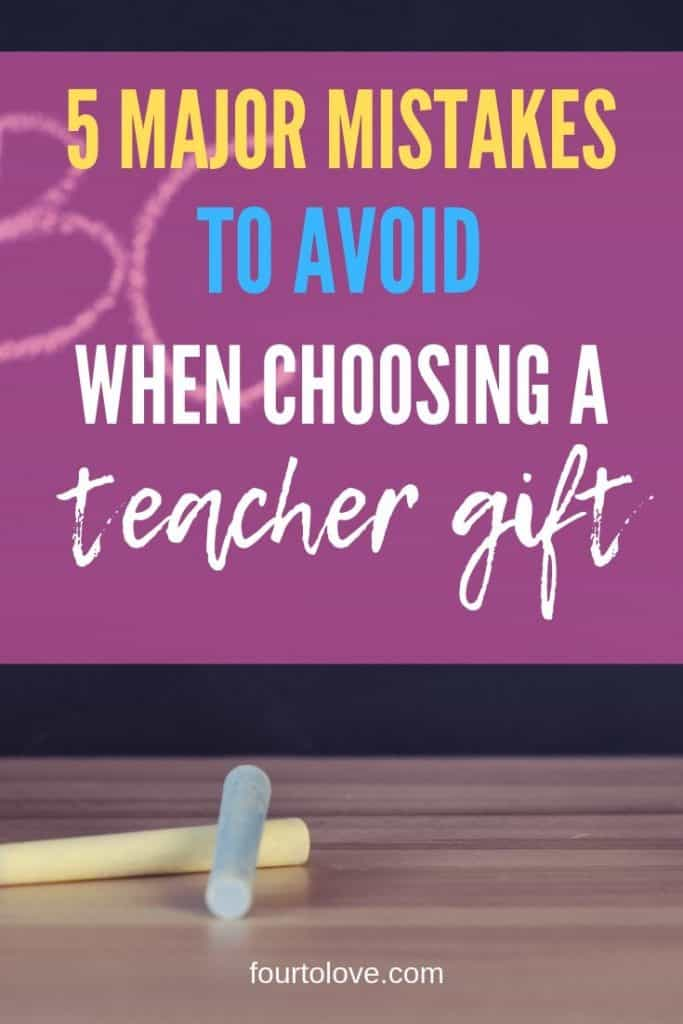 5 Major Mistakes to Avoid When Choosing a Teacher Gift