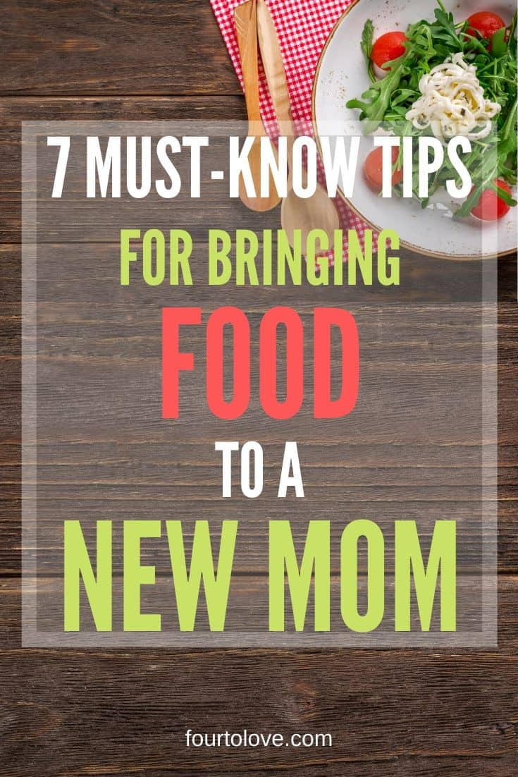 7 must-know tips for bringing food to a new mom