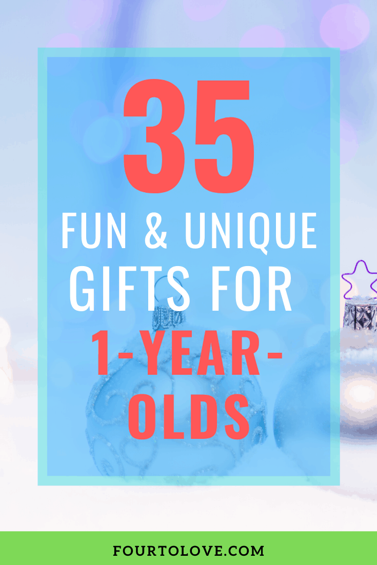 35 unique gifts for one-year-olds