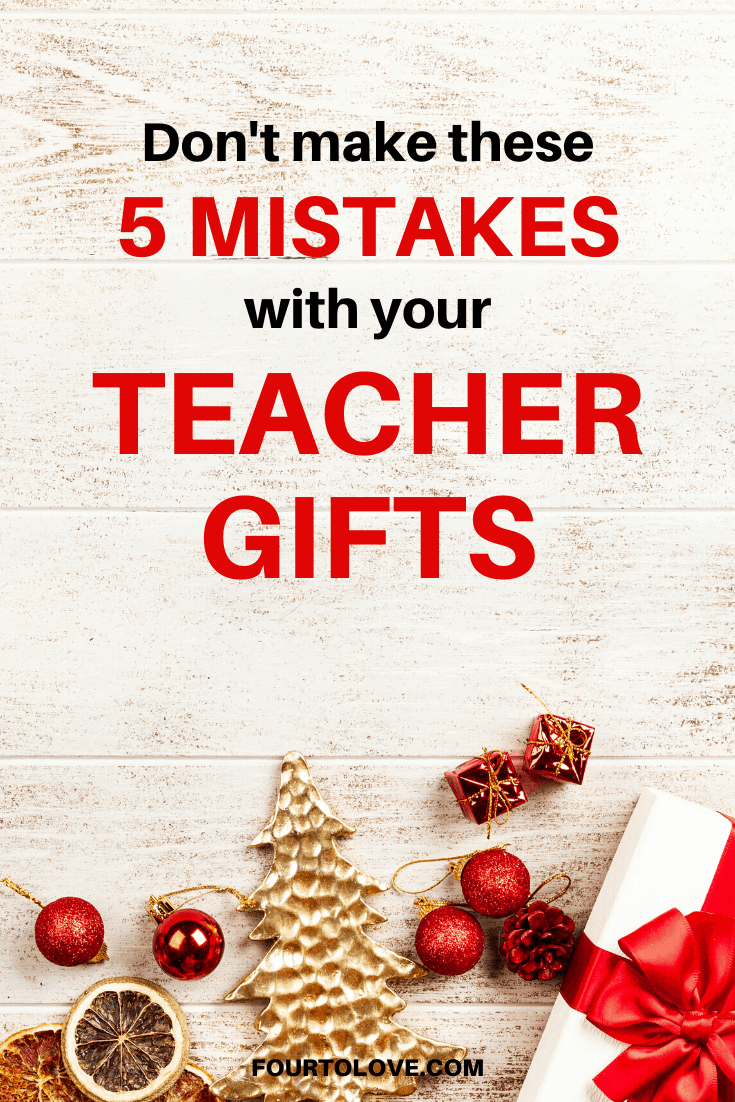 Don't make these 5 mistakes with your teacher gifts