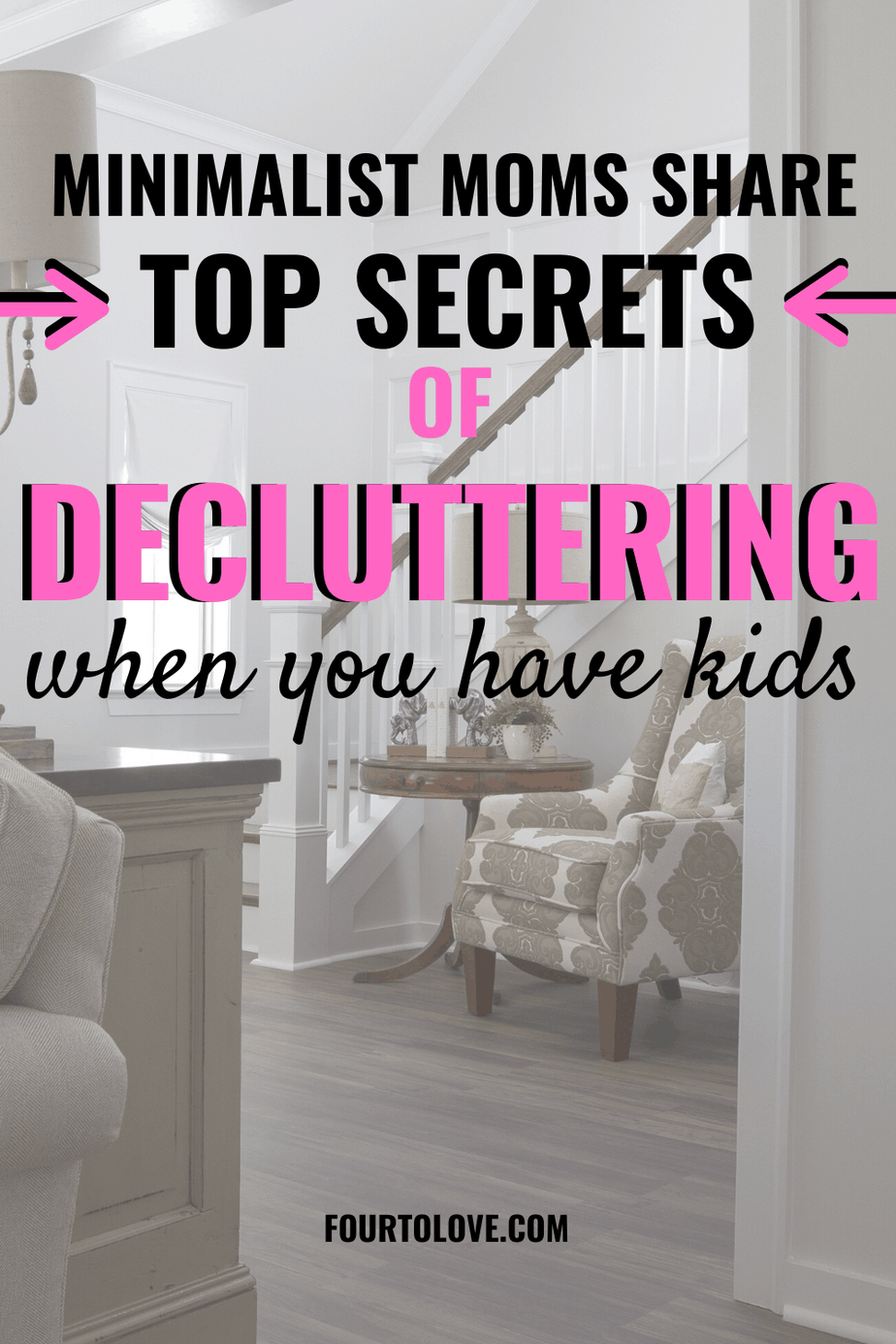 Top secrets of decluttering when you have kids
